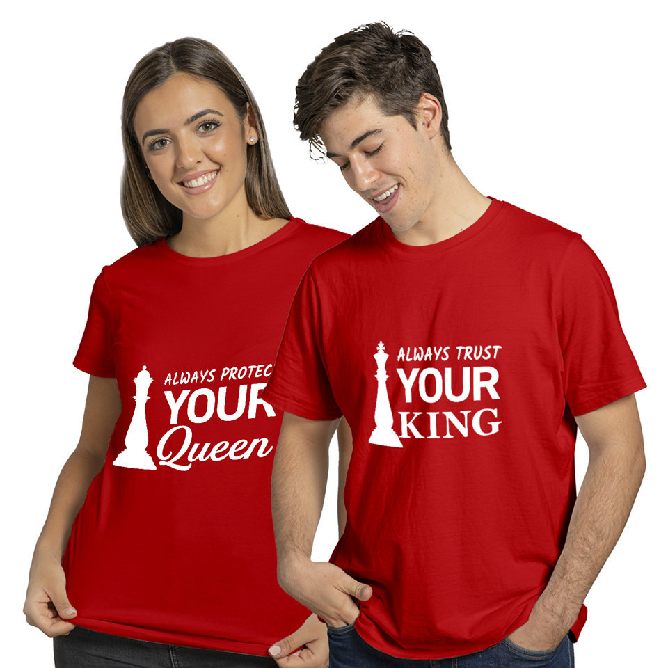 Always Protect Your Queen and Always Trust Your King | Couples and Family | Round Neck Half Sleeve | Set of Two Pcs | Regular Fit