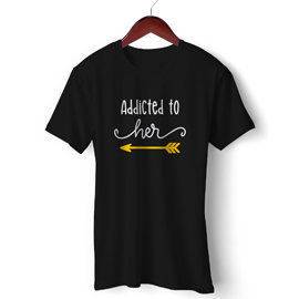Addicted To Her | Unisex Cotton T Shirt | Round Neck Regular Fit