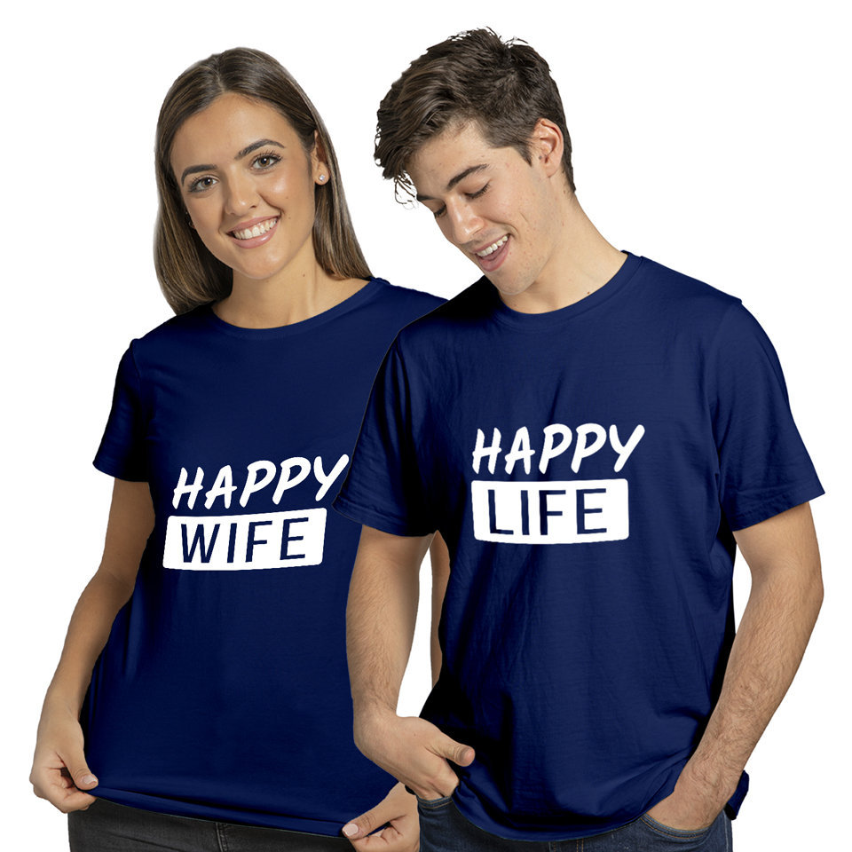 Happy Wife Happy Life | Couples and Family | Round Neck Half Sleeve | Set of Two Pcs | Regular Fit