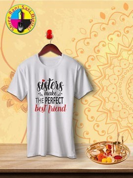 Round Neck White Colour Cotton T-shirt For Sisters Make Best Friends