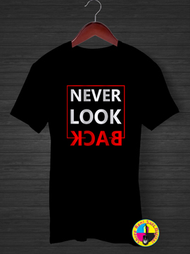 Never Look Back T-shirt.